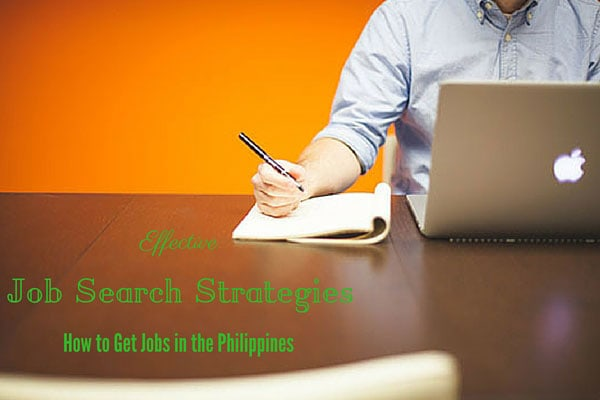 Effective Job Search Strategies - How to Get Jobs in the Philippines