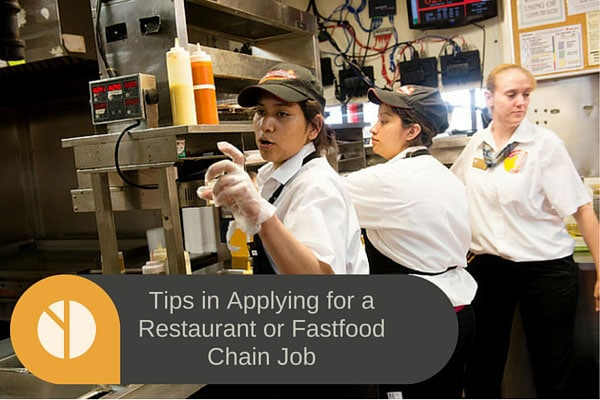 Tips in Applying for a Restaurant or Fastfood Chain Job