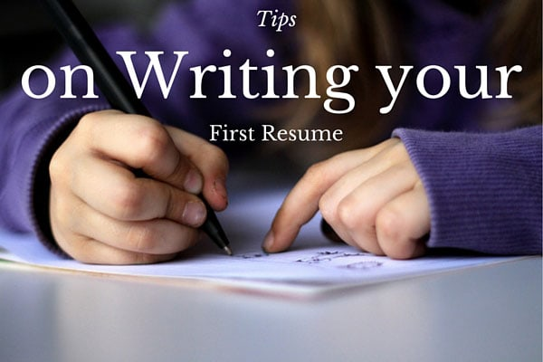 Tips on Writing your First Resume