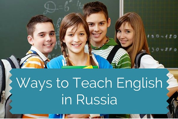 Ways to Teach English in Russia