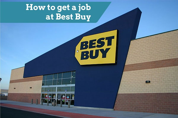 How to get a job at Best Buy