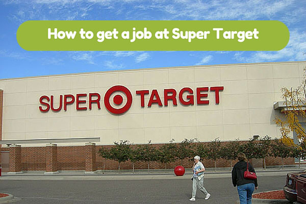 How to get a job at Super Target