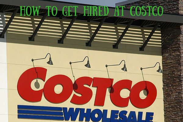 how to get hired at costco