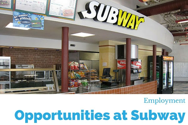 Employment Opportunities at Subway