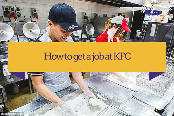 how to get a job at kfc