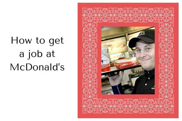 How to get a job at McDonald's