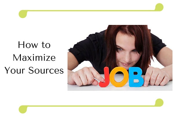 How to Maximize Your Sources