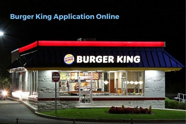 Burger King Application Online