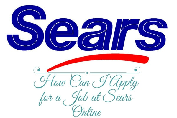 How Can I Apply for a Job at Sears Online