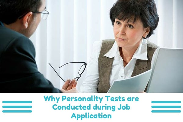 Why Personality Tests are Conducted during Job Application