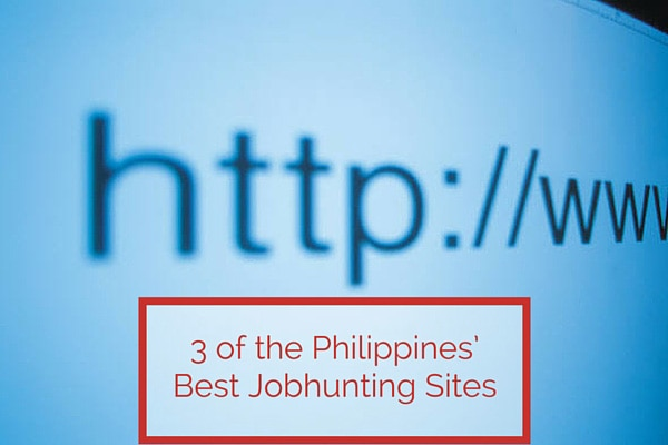 3 of the Philippines' Best Jobhunting Sites