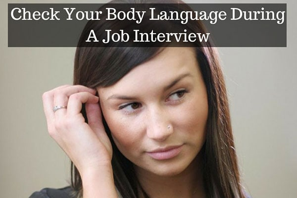 Check Your Body Language During A Job Interview