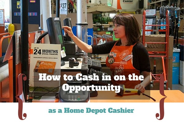 How to Cash in on the Opportunity as a Home Depot Cashier