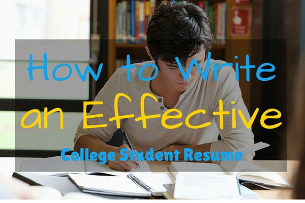 How to Write an Effective College Student Resume