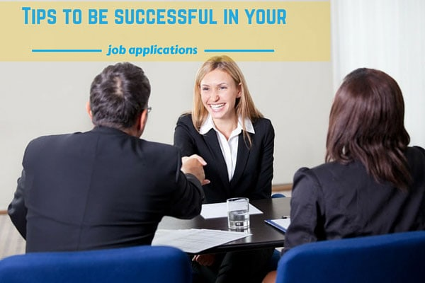 Tips to be successful in your job applications
