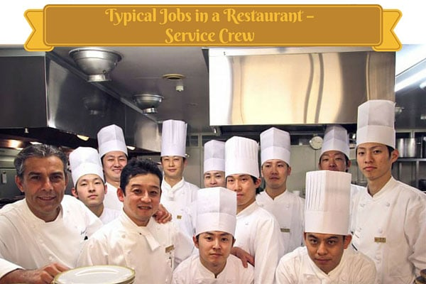 Typical Jobs in a Restaurant - Service Crew
