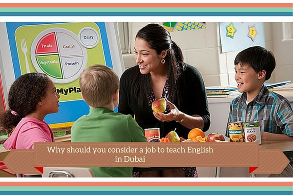 Why should you consider a job to teach English in Dubai