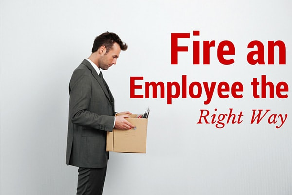 Fire an Employee the Right Way