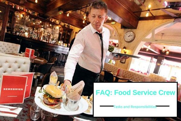 FAQ: Food Service Crew Tasks and Responsibilities