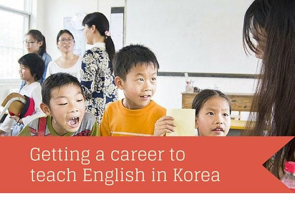 Getting a Career to Teach English in Korea