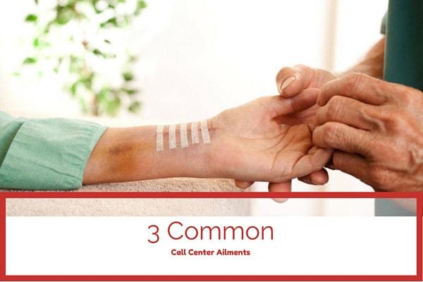 3 Common Call Center Ailments