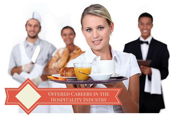 Offered Careers in the Hospitality Industry