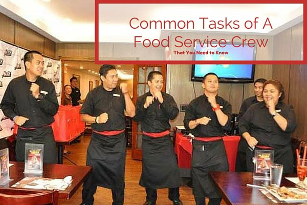 Common-Tasks-of-A-Food-Service-Crew-That-You-Need-to-Know