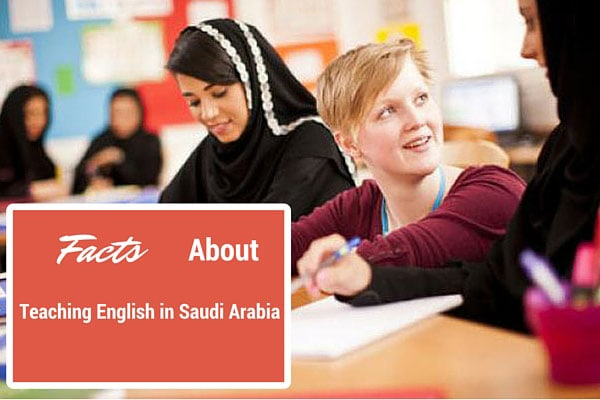 Facts About Teaching English in Saudi Arabia