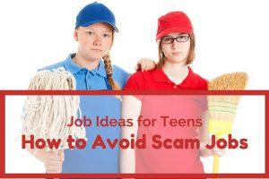 Job Ideas for Teens – How to Avoid Scam Jobs
