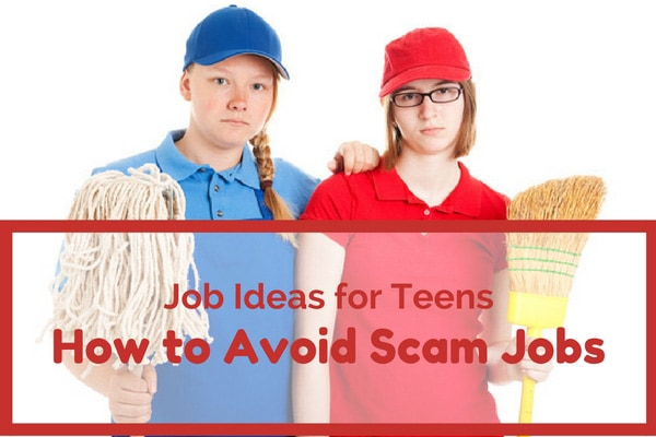 Job Ideas for Teens – How to Avoid Scam Jobs