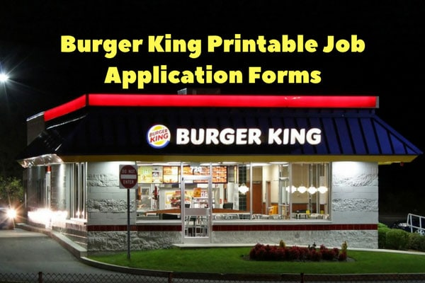 Burger King Printable Job Application Forms