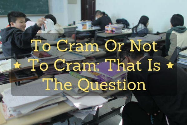 To Cram Or Not To Cram: That Is The Question