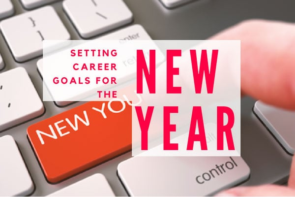Setting Career Goals for the New Year