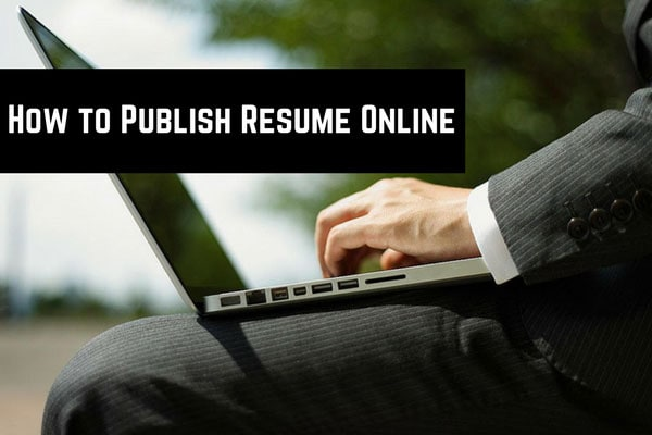 How to Publish Resume Online
