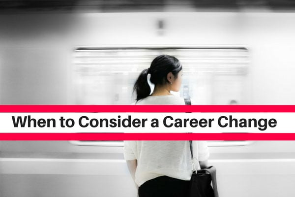 When to Consider a Career Change