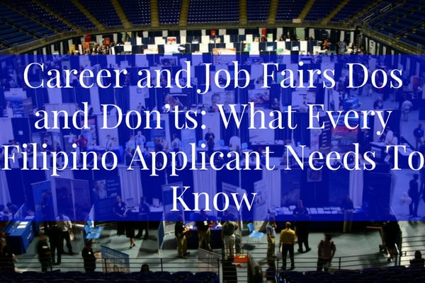 Career and Job Fairs Dos and Don'ts: What Every Filipino Applicant Needs To Know