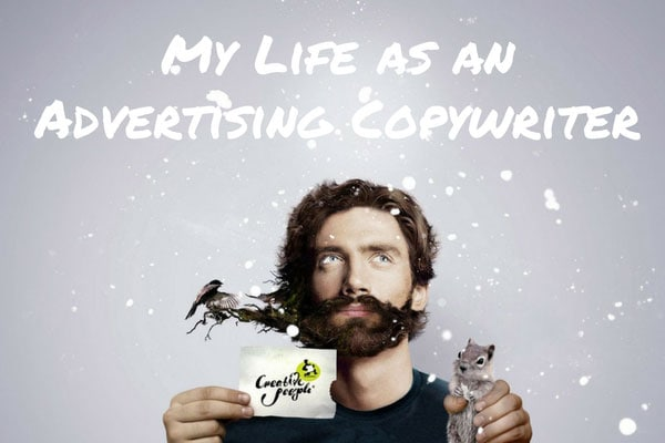 My Life as an Advertising Copywriter