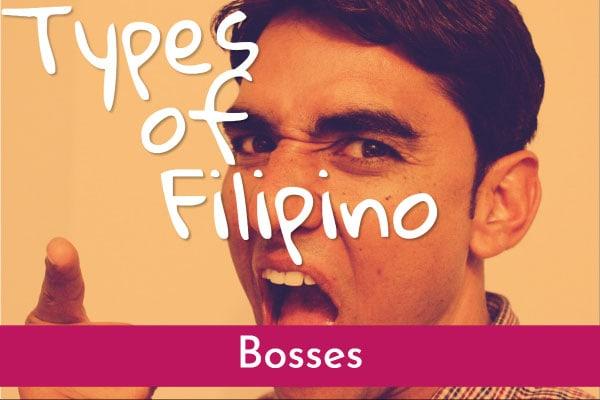 types of filipino bosses