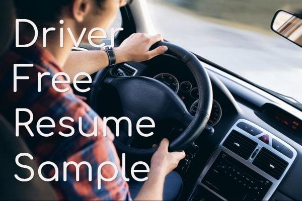 Driver Free Resume Sample
