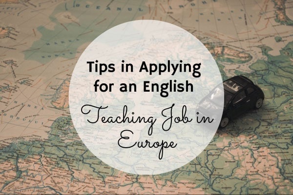 Tips in Applying for an English Teaching Job in Europe