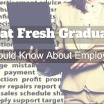 What Fresh Graduates Should Know About Employers