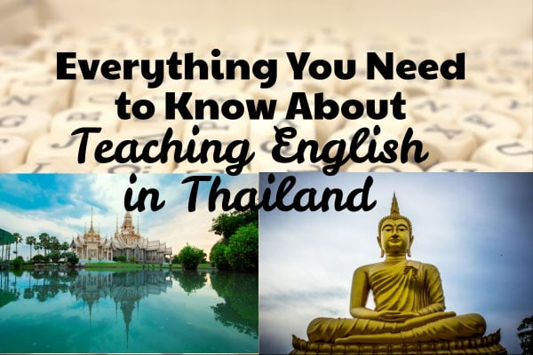 Everything You Need to Know About Teaching English in Thailand