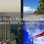 Job Talk - Find Out the Most In Demand Jobs in the Philippines