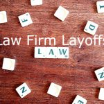 Law Firm Layoffs