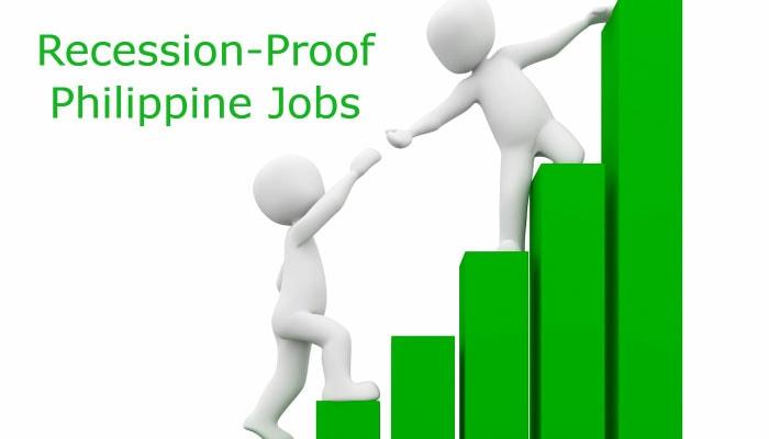 Recession-Proof Philippine Jobs