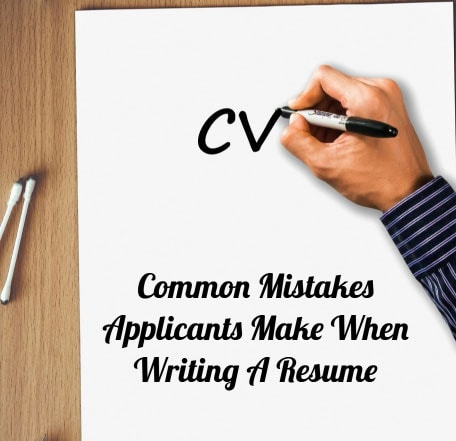 Resume Writing Part Two – Common Mistakes Applicants Make When Writing A Resume